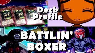 Battlin' Boxer Deck Profile - Duel Like A Butterfly... July 2015 Format Yugioh