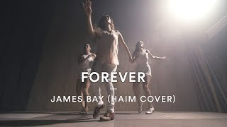 James Bay - Forever (HAIM Cover) | Leah Silva Choreography | Dance Stories