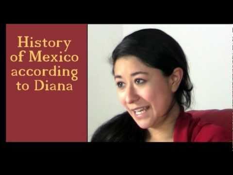 History of Mexico according to Diana - Spanish / no subs