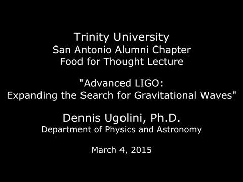 """Advanced LIGO: Expanding the Search for Gravitational Waves"""