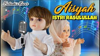 Download AISYAH ISTRI RASULULLAH | Belinda's Cover | Belinda Palace