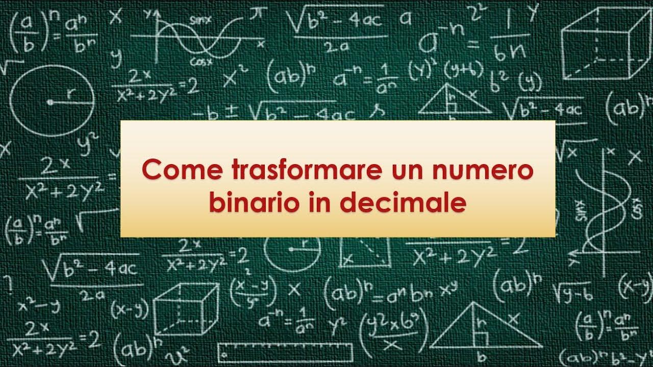 Come trasformare un numero binario in decimale - YouTube