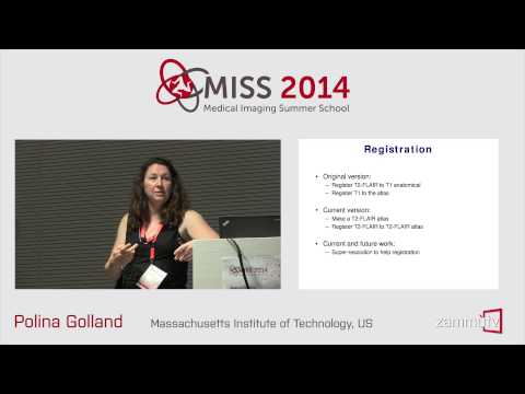 MISS 2014 (03) - Polina Golland (Massachusetts Institute of Technology, US), Lecture 2