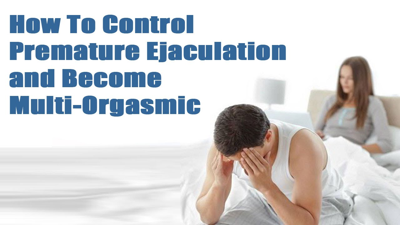 How can a man control premature ejaculation