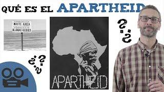 Qué es el Apartheid