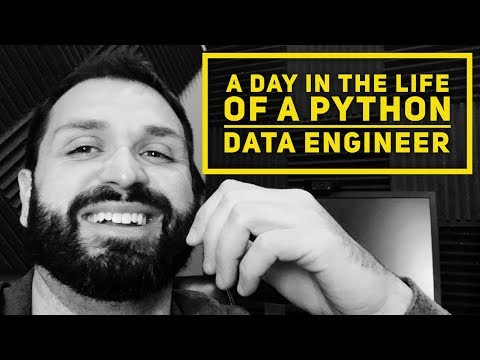 A DAY IN THE LIFE OF A PYTHON DATA ENGINEER