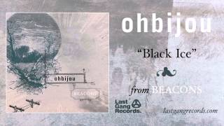 Watch Ohbijou Black Ice video