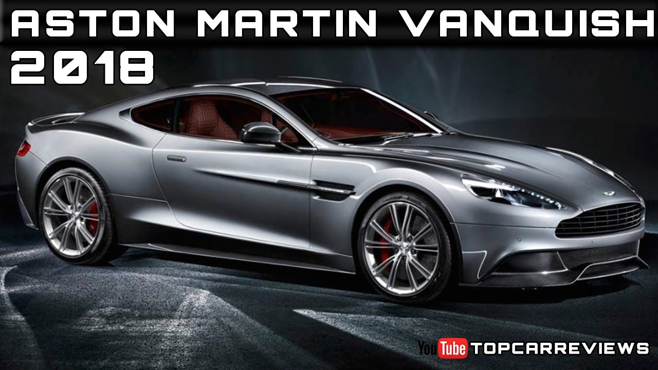 2018 aston martin vanquish review rendered price specs release date