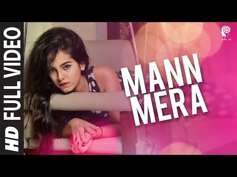 Mann Mera | Gajendra Verma - Official Music Video | Kalpanik Films