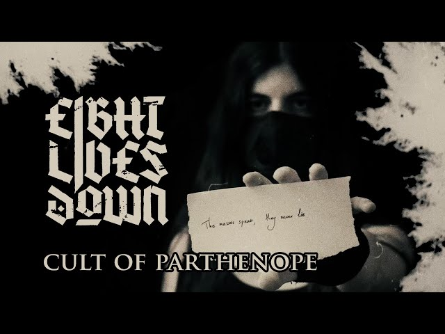 EIGHT LIVES DOWN - Opening Shots (OFFICIAL LYRIC VIDEO) - Cult Of Parthenope