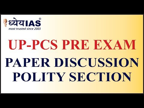 UP-PCS Pre Exam 2017 Paper Discussion (Polity Section)
