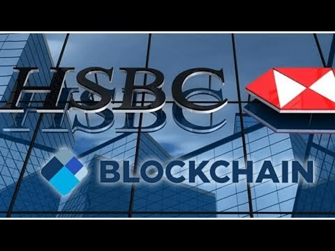 $20 Billion In Assets On The Move To New Blockchain In 2020 By British Powerhouse HSBC
