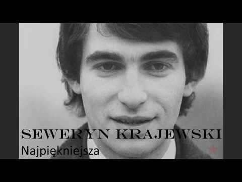 Seweryn Krajewski - Najpiękniejsza (Tekst)