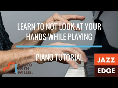 Learn to Play Piano Without Looking at Your Hands - Tutorial by JAZZEDGE