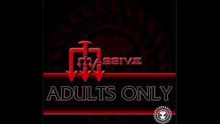 Massive - Adults Only