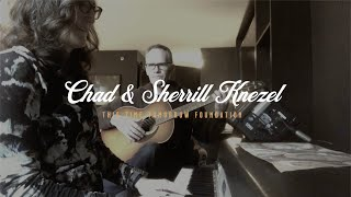 TTTF Room Sessions - Chad & Sherrill Knezel