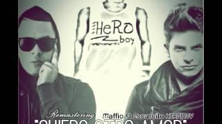 MAFFIO - QUIERO OTRO AMOR REMIX  FT OSCARCITO Y HERO BOY MUSIC