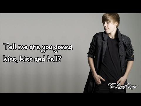 Justin Bieber - Kiss And Tell Lyrics HD - YouTube
