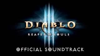 Diablo III: Reaper of Souls OST - 01 Reaper of Souls