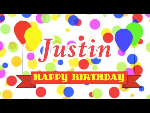 Happy Birthday Justin Song