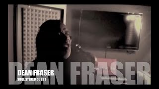 SOUL STEREO DUB PLATE WITH DEAN FRASER