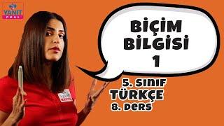 Biçim Bilgisi 1 | 5. Sınıf Türkçe Konu Anlatımları #5trkc