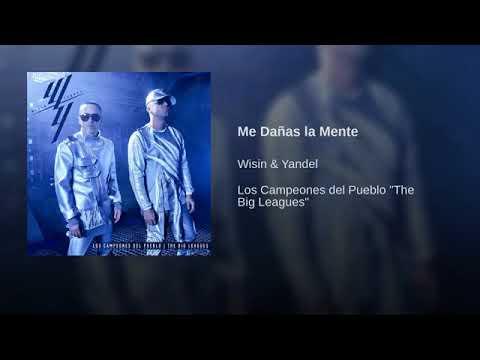 """09. Me Dañas La Mente - Wisin Y Yandel [Los Campeones Del Pueblo """"The Big Leagues""""] (Audio)"""