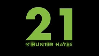 Hunter Hayes   21