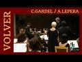 VOLVER (C.Gardel/A.LePera)- PASIÓN VEGA/JOSÉ M.ZAPATA/C.CONSTANTINI/F.EGOZCUE