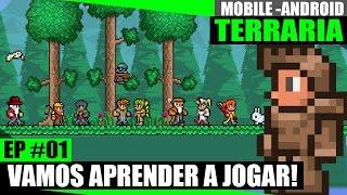 Terraria Mobile Android 01 - Vamos aprender a jogar! Primeiros passos na versão Android!