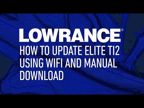 How To Update Elite Ti2 Using Wifi Or Manual Download | Lowrance