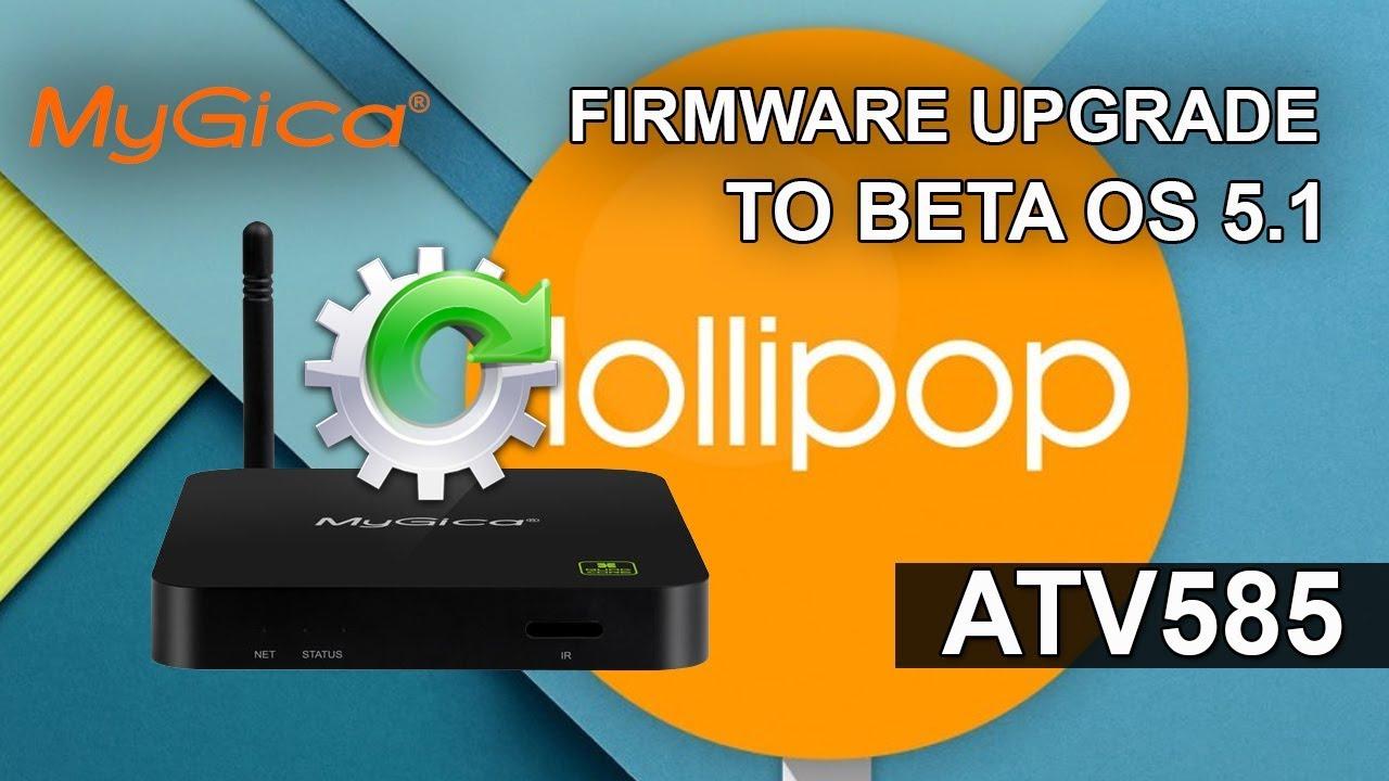 mygica 585 firmware update 5.1 beta