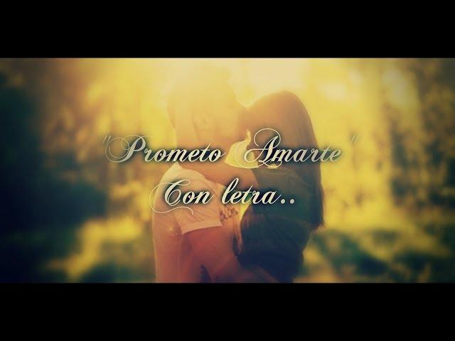 Prometo Amarte  Lyric Video - JCN