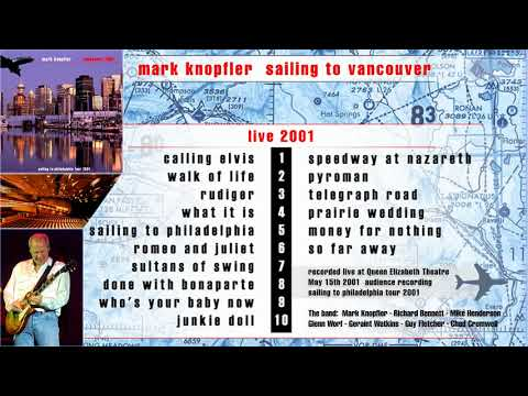 Mark Knopfler - 2001 - LIVE in Vancouver [AUDIO ONLY]