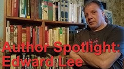 Author Spotlight - Edward Lee