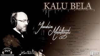 KALU BELA - İBRAHİM MELETLİOĞLU -