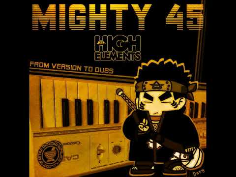MighTy-45 Dub Pt. 3 - Jideh High Elements