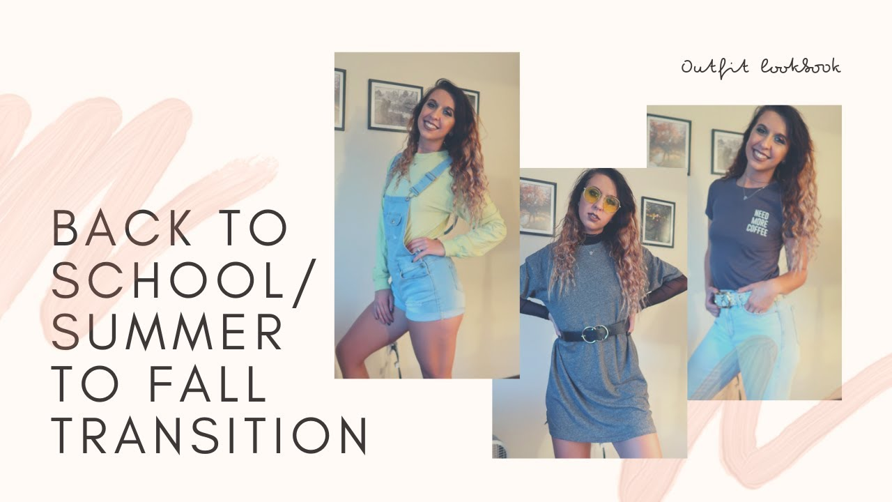 Back to School/Summer to Fall Outfit Ideas | Lookbook 4