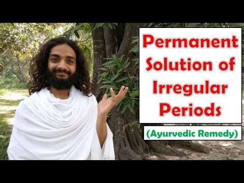 Permanent Solution of Irregular Periods | Ayurvedic Home Remedy for Irregular Periods | Yoginitya