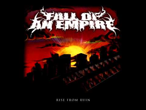 Fall Of An Empire - Paths Of Tyranny