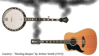 "Country - ""Dueling Banjos"" by Arthur Smith (1955)"