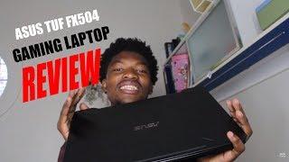 ASUS TUF FX504 Gaming Laptop Review - Budget Gaming Laptop