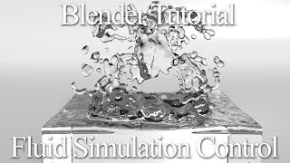 Blender Fluid Simulation Tutorial - The Control Object (Cycles)