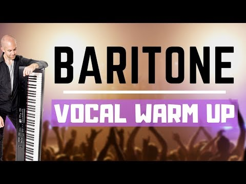 Baritone Vocal Range Warm Up - Exercises For Baritone Singers