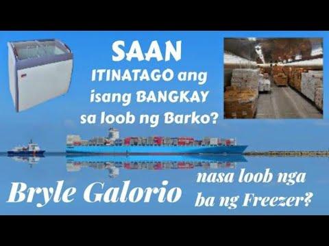Saan Itinatago ang Isang Bangkay sa Loob ng Barko? Bryle Galorio Nasa Loob Nga Ba ng Freezer?