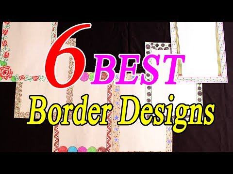 6 Best Border Designs On Paper || Project file Border Design || project ideas || My Creative Hub