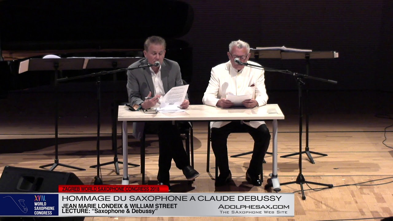 Lecture: Saxophone & Clude Debussy   Jean Marie Londeix   XVIII World Sax Congress 2018 #adolphesax