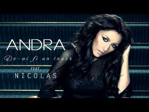 Andra - De-ai Fi Un Inger (feat. Nicolas)