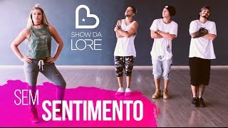 Baixar Maneirinho - Sem Sentimento - Lore Improta (Ft. 3YEAH) | Coreografia