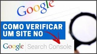 Google Search Console: Como Verificar um Site!
